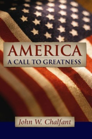 America, A Call To Greatness